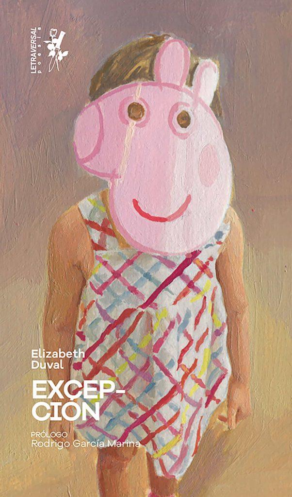 'Excepción' (Letraversal, 2020), de Elisabeth Duval.