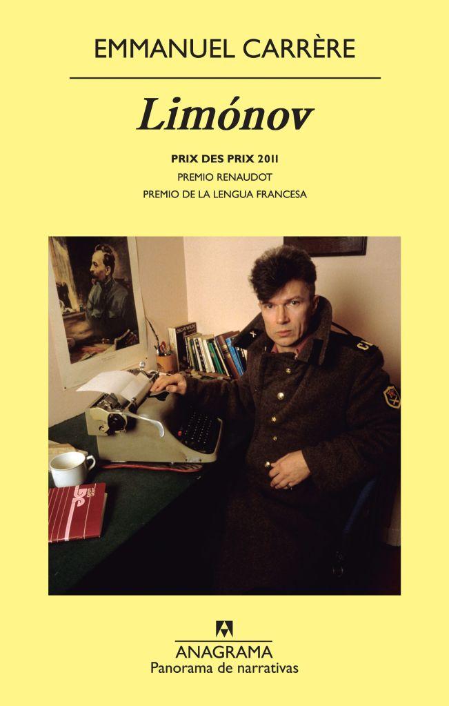 'Limónov', de Emmanuel Carrère (Anagrama, 2012).