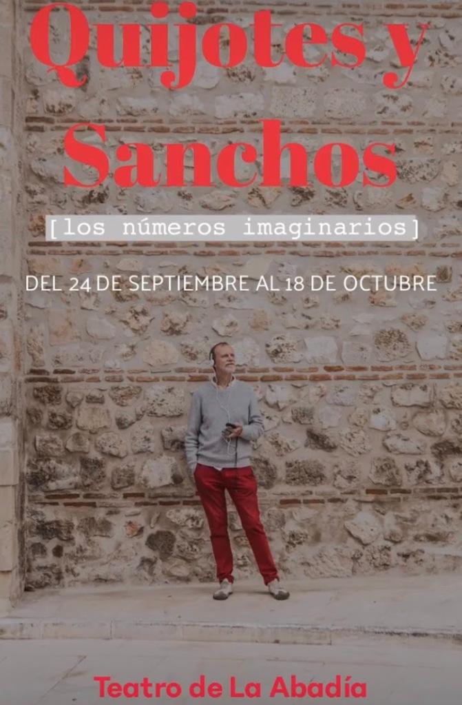 Cartel de la obra 'Quijotes y Sanchos', en el Teatro de La Abadía hasta el 18 de octubre.