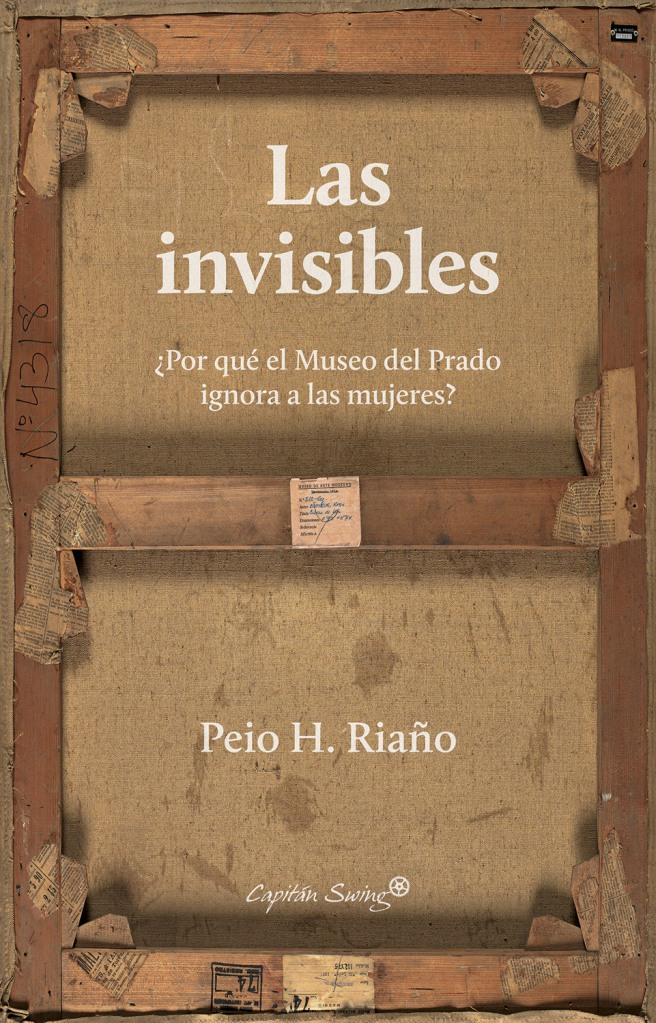 Portada de 'Las invisibles' (Capitán Swing, 2020).